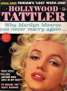 Hollywood Tattler - November 1961, USA magazine. Front cover photograph of Marilyn Monroe by Milton H. Greene, 1955 ~ Pinned by Nathalie Gobbe, during the period of 1960 to 1962.