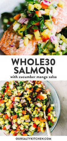 This healthy, colorful cucumber mango salsa is one of my favorite toppings for simple pan-seared wild salmon. It's crunch, tangy, slightly . Easy Whole 30 Recipes, Paleo Whole 30, Healthy Dinner Recipes, Whole Food Recipes, Salmon Recipes Whole 30, Whole30 Recipes, Whole 30 Vegetarian, Candida Recipes, Advocare Recipes