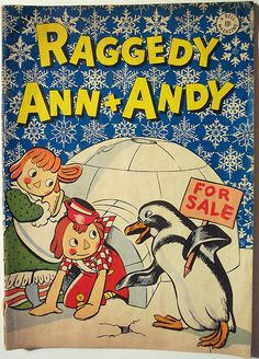 Old Vintage Comic Books | Vintage Comic - Raggedy Ann + Andy #8 | Flickr - Photo Sharing! Raggedy Ann and Andy