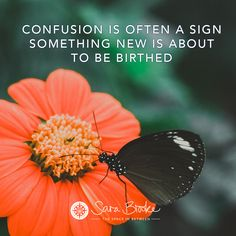 Confusion is a sign something new is about to be birthed x