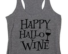HAPPY Hallowine. Halloween Shirt. I Need Wine To Focus. Funny Wine Shirt. Funny Halloween. Wine Shirt. Witches and Wine. Sip Happens.