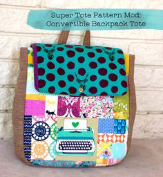 Sew Scatterbrained: Super Tote Pattern Mod: Convertible Backpack Tote tutorial