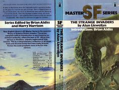 Publication: The Strange Invaders Authors: Alun Llewellyn Year: 1977-04-00 ISBN: 0-450-03003-2 [978-0-450-03003-1] Publisher: New English Library Pub. Series: NEL SF Master Series  Cover: Tim White