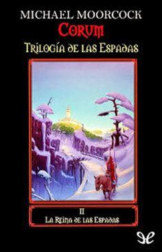 cRóNiCaS de Alejandría: Trilogía de las espadas de Michael Moorcock
