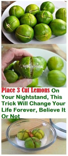 PLACE 3 CUT LEMONS ON YOUR NIGHTSTAND AND IT WILL CHANGE YOUR LIFE FOREVER, BELIEVE IT OR NOT!!!