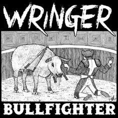 Bullfighter, by Wringer - Punk fun.