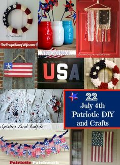 22 July 4th Patriotic DIY and Crafts - Fun and easy to do!