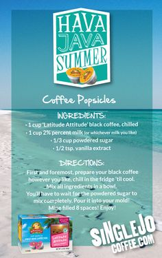 Coffee Popsicles! What could be better! Get your caffeine fix on a hot summer day :)