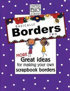 Scrapbooking border ideas