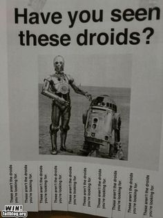 These ARE the droids I'm looking for!