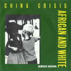 """For Sale - China Crisis African & White - Green / Yellow sleeve UK  7"""" vinyl single (7 inch record) - See this and 250,000 other rare & vintage vinyl records, singles, LPs & CDs at http://eil.com"""