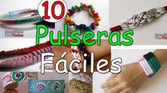 10 Pulseras Fáciles para hacer - Manualidades Para Todos