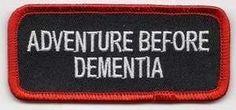 Adventure Before Dementia RED Funny Biker Vest Patch!!!