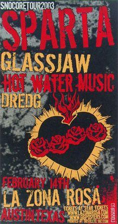 Sparta   Glassjaw   Hot Water Music   Dredg     La Zona Rosa   2/14/2003   Artist: Jared Connor