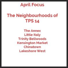 Every month we focus on an area of Toronto looking at the restaurants, services, theatres, charities, hospitals