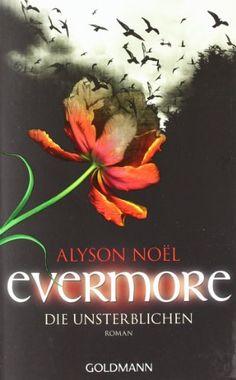 Evermore 1 - Die Unsterblichen: Roman von Alyson Noël http://www.amazon.de/dp/3442473799/ref=cm_sw_r_pi_dp_8LI0vb030SYZ1