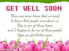 send Get Well Soon Messages And Wishes is best way to cheer up for quick recovery. your words of love can go a long way in making them feel better and relaxed Get Well Soon Images, Get Well Soon Messages, Get Well Wishes, Get Well Cards, Get Well Soon Sister, Get Well Soon Funny, Get Well Soon Quotes, Birthday Messages, Happy Birthday Wishes