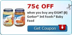 Save 75¢ off when you buy any EIGHT (8) Gerber® 3rd Foods® Baby Food