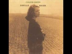 """Colour Green"" is the name of the beautiful only one album of Sibylle Baier - a german singer-songwriter and actress, known by acting and being friends with ..."