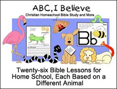 ABC, I Believe Bible Lessons for Homeschool from www.daniellesplace.com