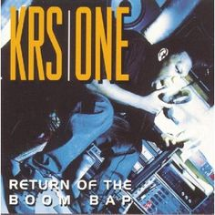 KRS-One - Return of the Boom Bap (1993)