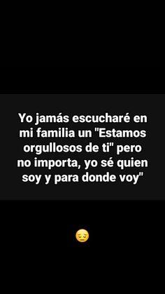 No pos que sad True Quotes, Book Quotes, Sad Girl, Sad Love, Love Messages, Spanish Quotes, Texts, My Life, Lol