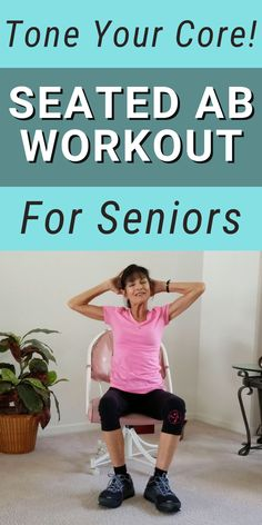 Chair Exercises For Abs, Core Exercises, Chair Abs Workout, Exercises For Seniors, Hip Strengthening Exercises, Fitness Workout For Women, Fitness Diet, Fitness Goals, Easy Workouts