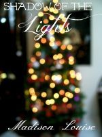 """Shadow of the Lights (Two Rings .05). """"Will she get her Christmas wish after all?"""""""