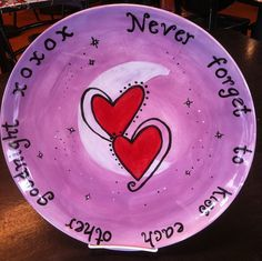 """""""Never forget to kiss each other goodnight"""" quote. hand-painted platter #pottery Painted at PicassoZ Art Cafe, Lakeland, FL"""