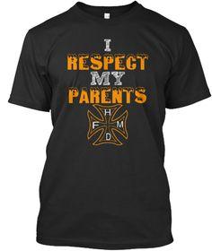 I Respect My Parents Black T-Shirt Front