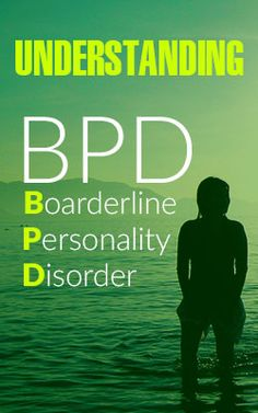 BPD - Borderline Personality Disorder - Excellent Article