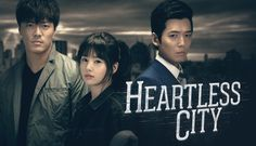 Heartless City A+ Drama...if you like constant action, aesthetic beauty, culture and make it happen captain attitudes THIS is the drama for you. It won't disappoint!