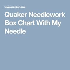 Quaker Needlework Box Chart With My Needle
