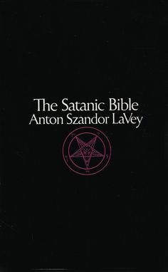 The Satanic Bible by Anton Szandor LaVey Softcover