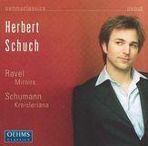 Ravel: Miroirs; Schumann: Kreisleriana [CD]