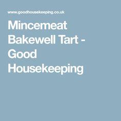 Mincemeat Bakewell Tart - Good Housekeeping