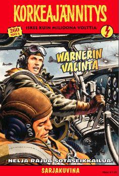 Korkeajännitys 2/2014 - Warnerin valinta. #egmont #sarjakuva #sarjis