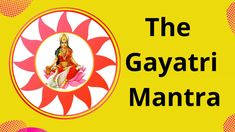 Gayatri Mantra Meaning Significance And Benefits Sri Gayathri Mantra Mea... Gayatri Mantra, The Creator, Meant To Be, Benefit, It Works, English, English Language, England, Nailed It