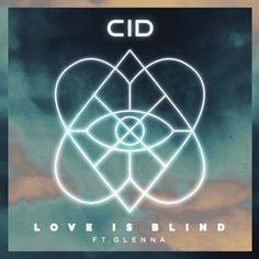 CID - Love Is Blind (Radio Edit) by CID Music | Free Listening on SoundCloud