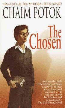 The chosen by Chaim Potok (10/16)