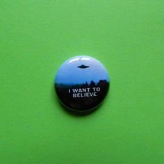 XFiles I Want to Believe Fox Mulder Dana by http://www.wittybuttons.com