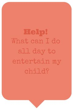 Help!What can I do all day to entertain contributed on MontessoriBloggersNetwork.com