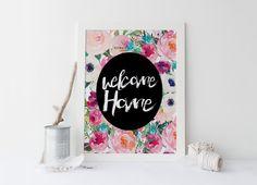 Printable art WELCOME HOME print,floral print,floral art print,printable art, welcome home art,home prints,home decor,instant download von sweetandhoneyprints auf Etsy