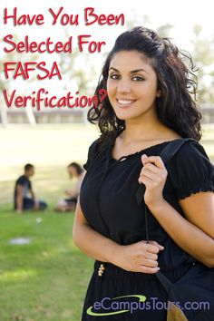 Tips on the FAFSA verification process - what happens when your FAFSA application and Student Aid Report are reviewed by your school's Financial Aid Office.