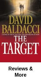 The target / David Baldacci. Earl Fontaine, a terminally ill Alabama death row prisoner, plans one last killing that will personally affect Robie and his fellow agent, Jessica Reel. Meanwhile Evan Tucker, the head of the CIA, recommends Robie and Reel for a mission to assassinate a foreign leader.