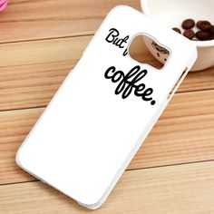 But First Coffee Magicians Quotes Samsung Galaxy S3, S4, S5, S6, S6 Edge, S7 Case - gogolfnw