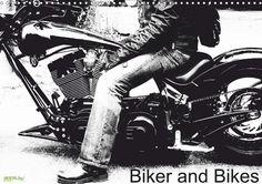 Biker and Bikes - CALVENDO  Posterbuch