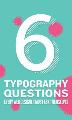 On the Creative Market Blog - 6 Typography Questions Every Web Designer Needs to Ask