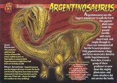 Name: Argentinosaurus Category: Monsters of the Past Card Number: 123 Front: Argentinosaurus Monsters of the Past Card 123 front Back: Argentinosaurus Monsters of the Past Card 123 back Trading Card: Names Of Dinosaurs, Walking With Dinosaurs, Mysteries Of The World, Walk The Earth, Big Animals, Extinct Animals, Dinosaur Art, Wild Creatures, Prehistoric Creatures