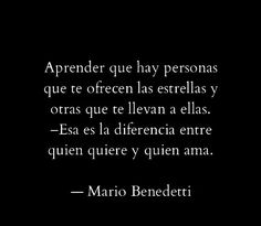 The Nicest Pictures: mario benedetti Words Quotes, Wise Words, Me Quotes, Sayings, Poetry Quotes, Motivational Phrases, Inspirational Quotes, Frases Love, Jolie Phrase